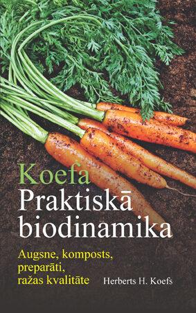 Herberts H. Koefs - Koefa praktiskā biodinamika