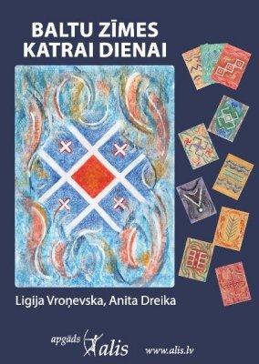 Baltu zīmes katrai dienai - Ligija Vroņevska, Anita Dreika