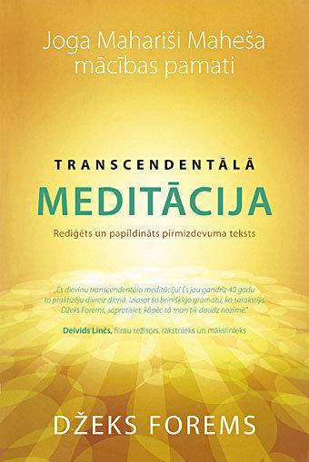 Transcendentālā meditācija - Džeks Forems