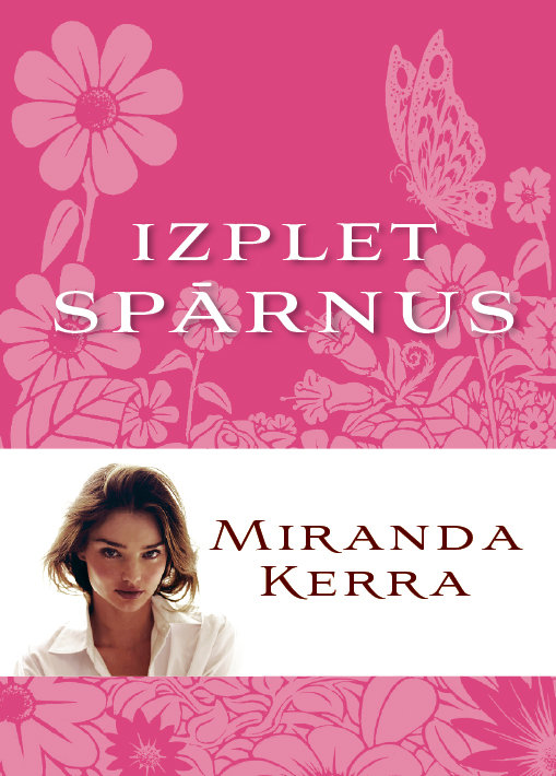 Izplet spārnus - Miranda Kerra