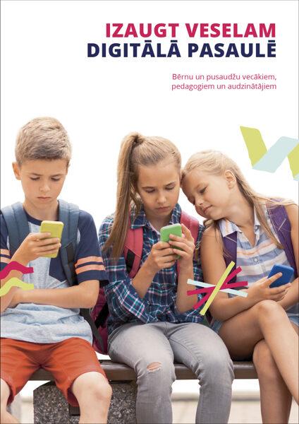 Izaugt veselam digitālā pasaulē
