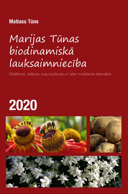 MARIJAS TŪNAS BIODINAMISKĀ LAUKSAIMNIECĪBA 2020 - Matiass Tūns