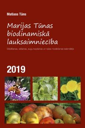 MARIJAS TŪNAS BIODINAMISKĀ LAUKSAIMNIECĪBA 2019 - Matiass Tūns