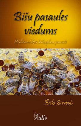 Bišu pasaules viedums - Ēriks Berevots