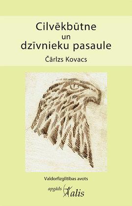 Cilvēkbūtne un dzīvnieku pasaule - Čārlzs Kovacs